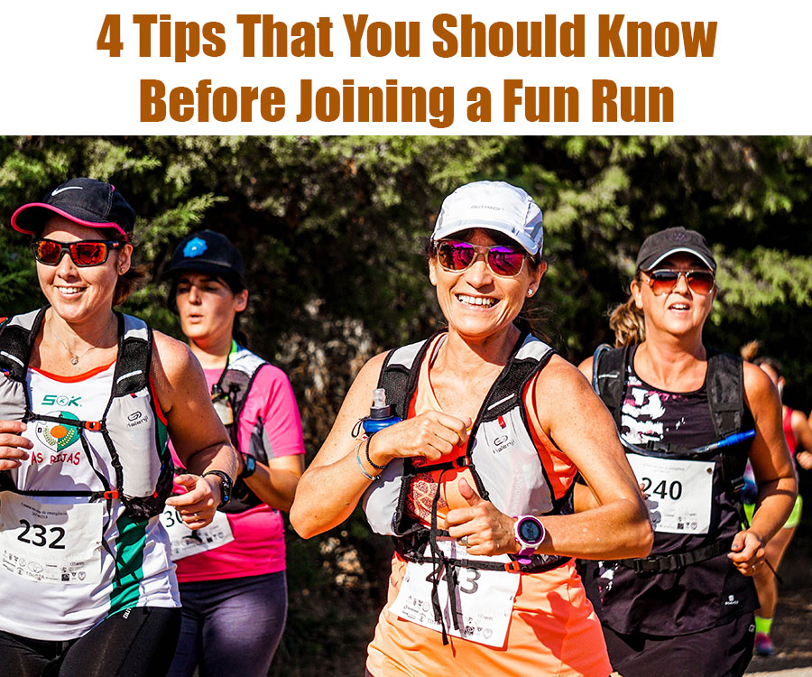 4 Tips That You Should Know Before Joining a Fun Run